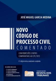 Novo Código de Processo Civil Comentado 4ª Edição